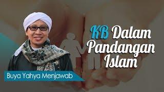 Video KB Dalam Pandangan Islam - Buya Yahya Menjawab MP3, 3GP, MP4, WEBM, AVI, FLV Desember 2018