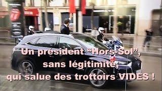 """Video Un président """"Hors Sol"""", sans légitimité, qui salue des trottoirs VIDES ! MP3, 3GP, MP4, WEBM, AVI, FLV Mei 2017"""