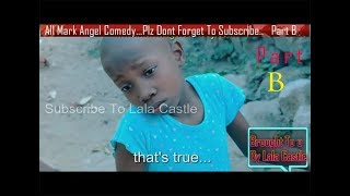 Video Watch All Mark Angel Funny  Comedy Episode 1-100 Part  B..(3Hours comedy video Laugh Till Finish) MP3, 3GP, MP4, WEBM, AVI, FLV Oktober 2017