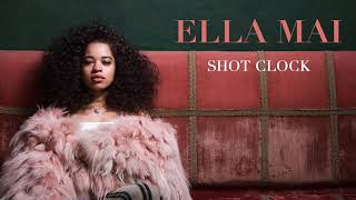 Video Ella Mai – Shot Clock (Audio) MP3, 3GP, MP4, WEBM, AVI, FLV Februari 2019