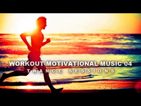 Best Workout Music Mix vol04 – Trance Sessions (cycling, spinning, running or make love)