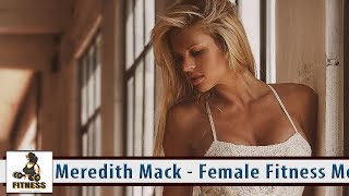 Meredith Mack   Female Fitness Motivation   Best Workout and 100 hottest pics