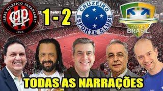 Video Todas as narrações - Atlético PR 1 x 2 Cruzeiro / Copa do Brasil 2018 MP3, 3GP, MP4, WEBM, AVI, FLV Mei 2018