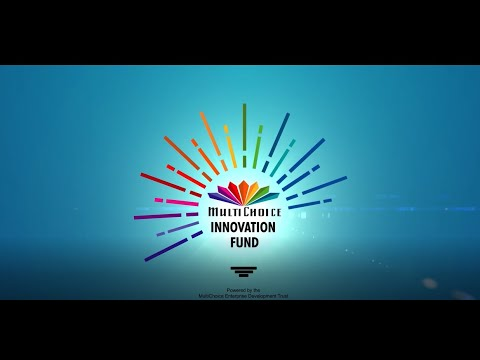 MultiChoice Group brings you the Innovation fund.