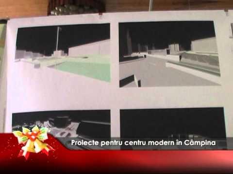 Proiecte pentru centru modern în Câmpina