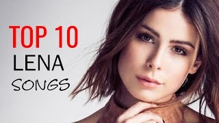 Video LENA: MY TOP 10 SONGS | Best of Lena [2017] MP3, 3GP, MP4, WEBM, AVI, FLV Januari 2018