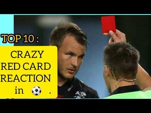 Top 10 Most Crazy Red card reaction in football ● HD