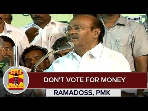 TN-Elections-216--Dont-Vote-For-Money--Ramadoss-PMK-Thanthi-TV