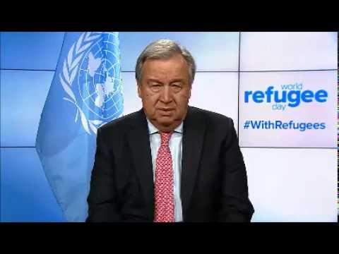 20 Ιουνίου 2018- Παγκόσμια Ημέρα Προσφύγων  –  Μήνυμα Αντόνιο Γκουτέρες, Γενικού Γραμματέα  ΟΗΕ
