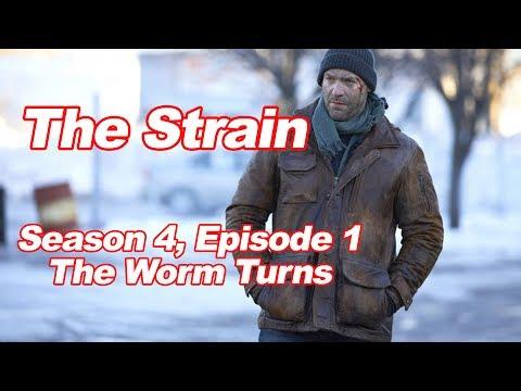 "The Strain: Season 4, Episode 1: ""The Worm Turns"""
