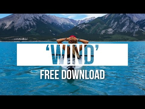 Feel Good Epic Flume Type Hip Hop Instrumental Rap Beat 'Wind' | Chuki Beats