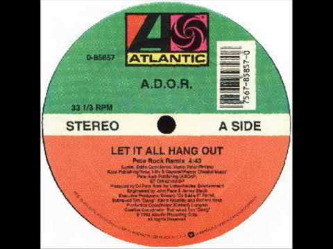 A.D.O.R. - Let It All Hang Out