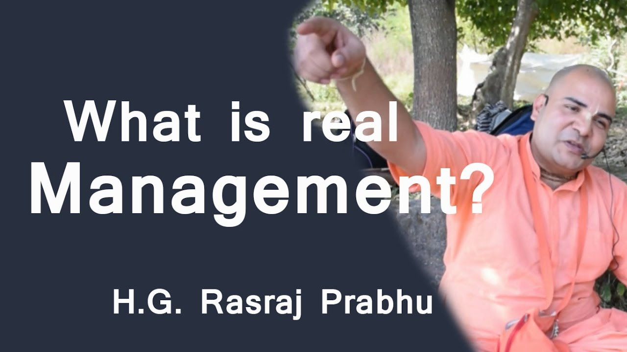 What is real Management ? -- H.G. Rasraj Prabhu- ISKCON Delhi Watch later Share