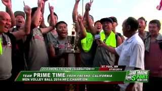 Suab Hmong Sport News: Team PRIME TIME won the 2014 HFC Men Valleyball Championship