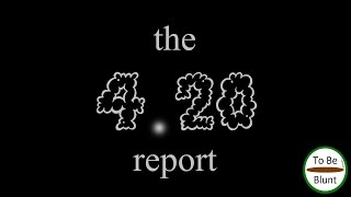 the 4.20 report - April 22, 2017 by  To Be Blunt