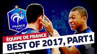 Video Équipe de France: Best of 2017 (partie 1) I FFF 2017 MP3, 3GP, MP4, WEBM, AVI, FLV Februari 2019