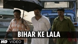Bihar Ke Lala Song | Gangs of Wasseypur | Manoj Bajpai