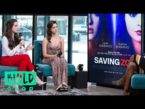 """It Was Important To Laura & Vanessa Marano That """"Saving Zoë"""" Tackled Sexual Exploitation In The Digi"""