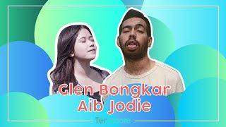 Video #TERUPDATE - GLEN BLAK-BLAKAN BONGKAR AIB JODIE! MP3, 3GP, MP4, WEBM, AVI, FLV September 2018