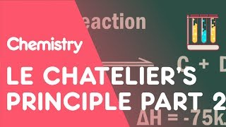 Le Chatelier's Principle: Part 2