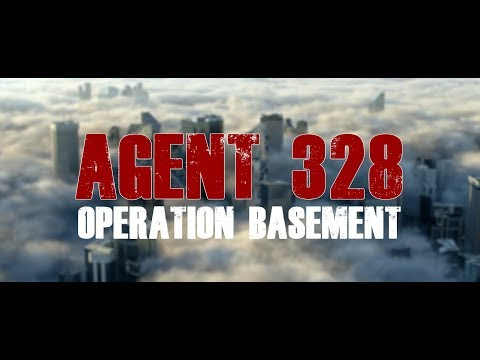 AGENT 328 Operation Basement