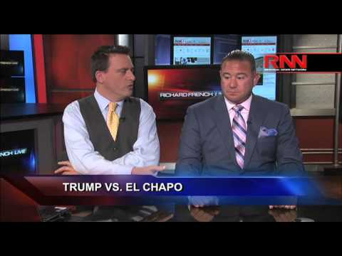 Trump vs. El Chapo