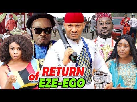 RETURN OF EZE-EGO SEASON 1&2 (YUL EDOCHIE) 2019 LATEST NIGERIAN NOLLYWOOD MOVIE