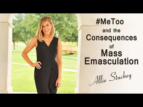 #MeToo and the Consequences of Mass Emasculation