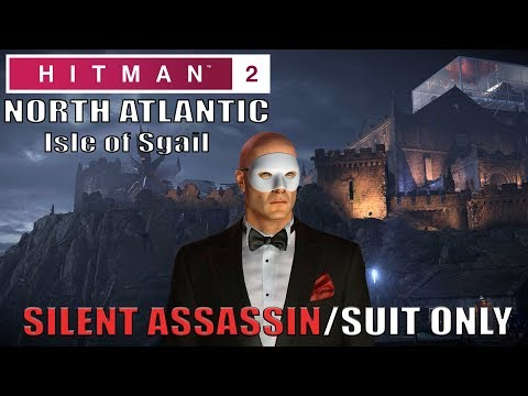 HITMAN 2 Isle of Sgail Silent Assassin Suit Only Easy Walkthrough (Classic) видео