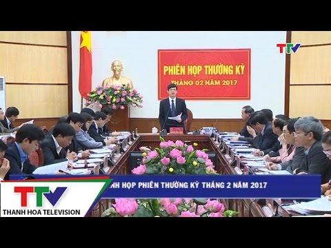 Uỷ ban Nhân dân tỉnh họp phiên thường kỳ tháng 2 năm 2017