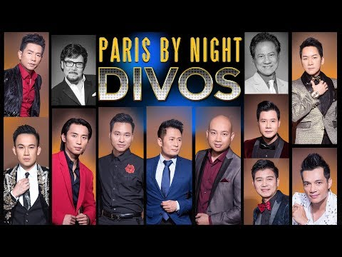 Paris By Night DIVOS (Full Program) - Thời lượng: 2:59:32.