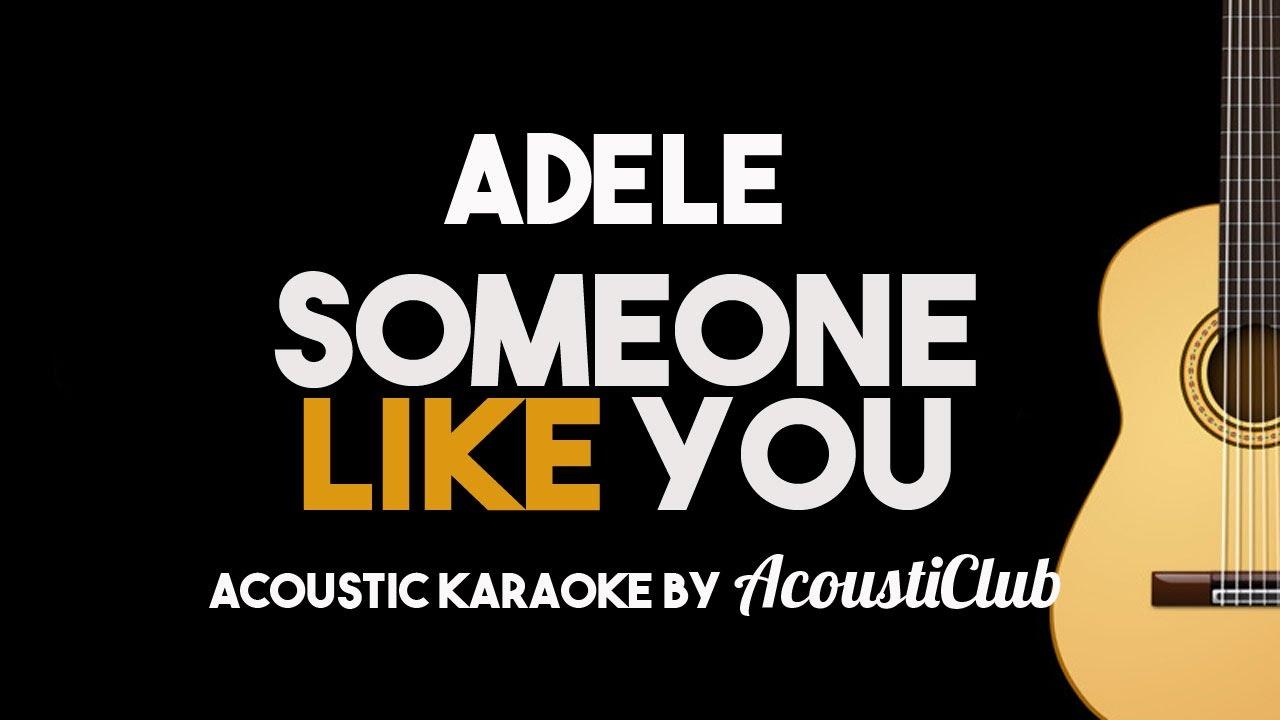 Adele – Someone Like You (Acoustic Guitar Karaoke Backing Track)