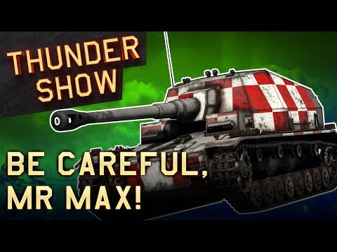 Thunder Show: Be careful, Mr Max!