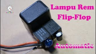 Video Cara Membuat Lampu Rem Flip-Flop Otomatis. MP3, 3GP, MP4, WEBM, AVI, FLV September 2018