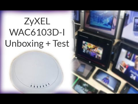 ZyXEL WAC6103D-I Wireless Access Point: Unboxing + Performance Test