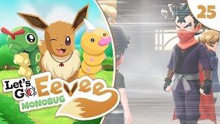 Pokémon Let's Go Eevee MonoBUG Let's Play! - Episode #25 - KOGA THE NINJA w/ aDrive by aDrive