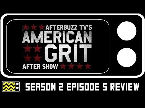 American Grit Season 2 Episode 5 Review w/ Melanie Mahanna | Afterbuzz TV