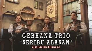 Video Gerhana Trio - Seribu Alasan ( Official Musik Video ) Full HD MP3, 3GP, MP4, WEBM, AVI, FLV September 2018