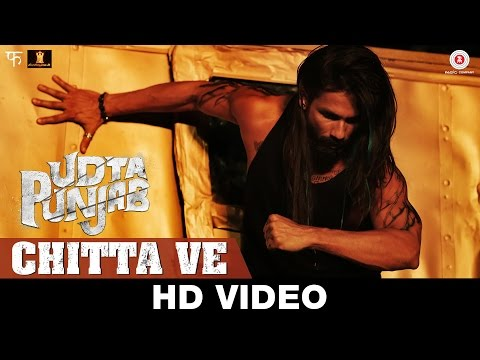 Chitta Ve Video Song Udta Punjab Shahid Kapoor Kareena Kapoor Khan Alia Bhatt