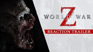 World War Z - Reaction Trailer