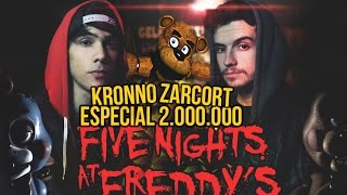 FIVE NIGHTS AT FREDDYS RAP  2 MILLONES  ZARCORT Y KRONNO