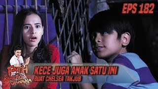 Kece Juga, Anak Satu Ini Buat Chelsea Takjub - Fatih Di Kampung Jawara Eps 182
