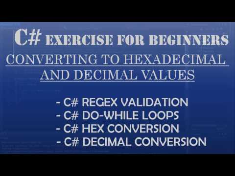 C# How to Program: Converting Hexadecimal and Decimal values