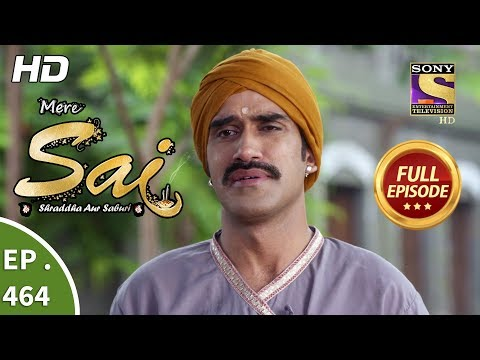 Mere Sai - Ep 464 - Full Episode - 4th July, 2019