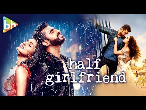 Half Girlfriend Full Movie Review | Shraddha Kapoor | Arjun Kapoor