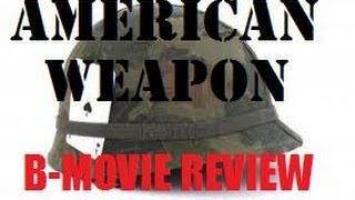 Nonton American Weapon Aka Blood Shed   2014   B Movie Review Film Subtitle Indonesia Streaming Movie Download