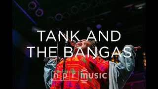 Video Tank And The Bangas Perform At NPR Music's 10th Anniversary Concert MP3, 3GP, MP4, WEBM, AVI, FLV Februari 2019