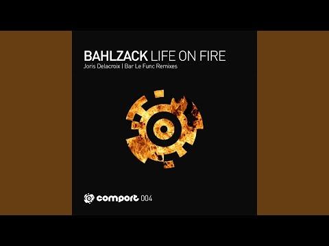Life on Fire (Joris Delacroix Remix)