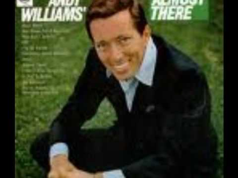 Andy Williams - Almost There