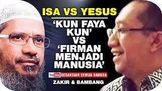 """Video Isa VS Yesus - """"Kun Faya Kun"""" VS """"Firman Menjadi Manusia"""" - Tuhan Kok Mati ? Zakir dan Bambang MP3, 3GP, MP4, WEBM, AVI, FLV Juli 2018"""